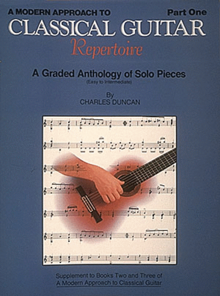 A Modern Approach To Classical Guitar Repertoire - Part One w/CD