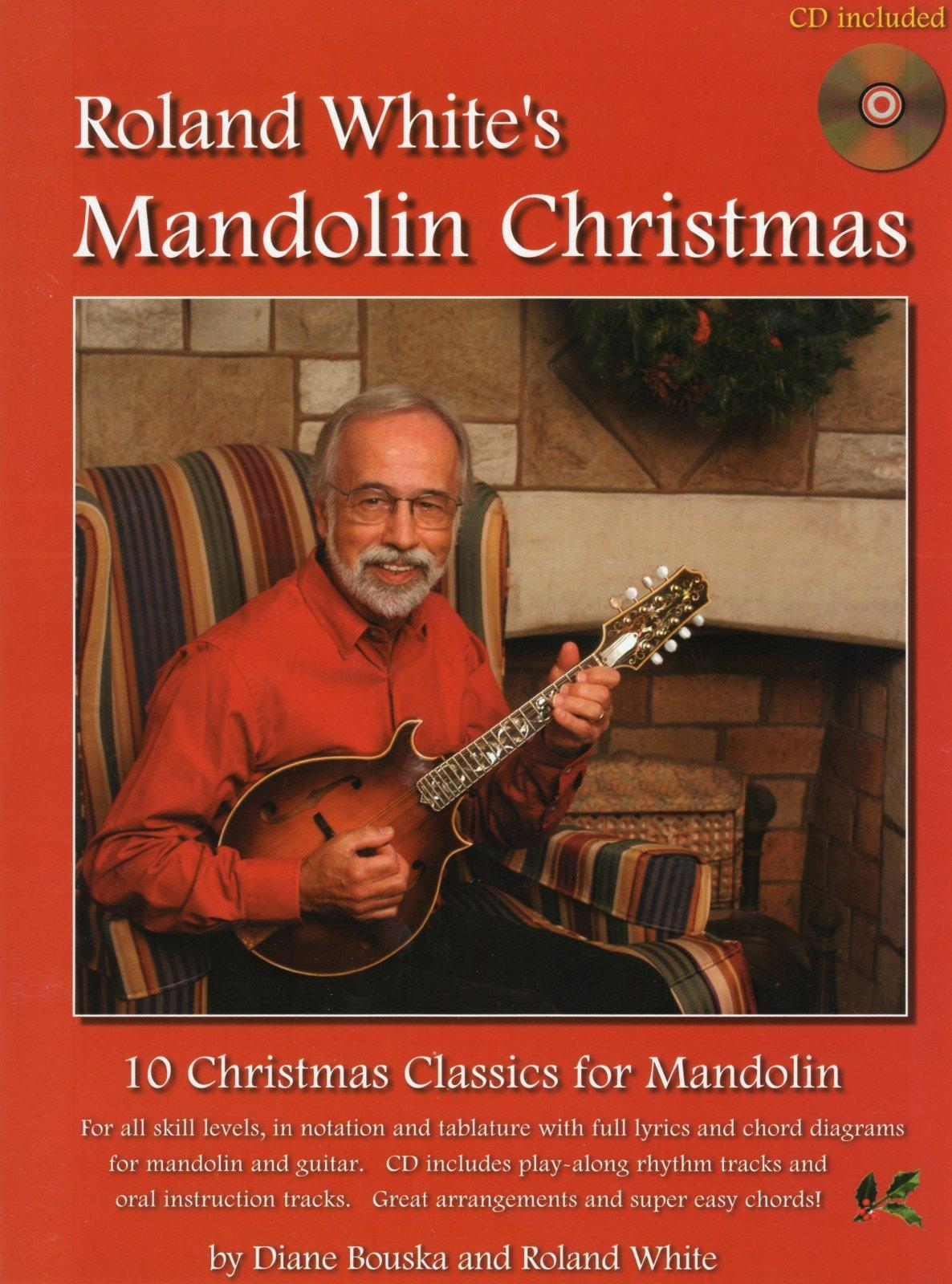 Roland White's Mandolin Christmas with CD