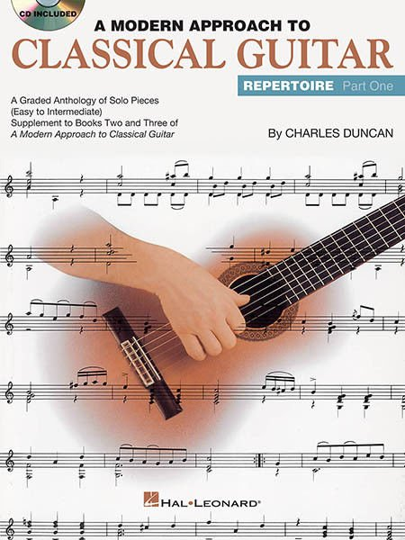 A Modern Approach To Classical Guitar Repertoire - Part One with CD