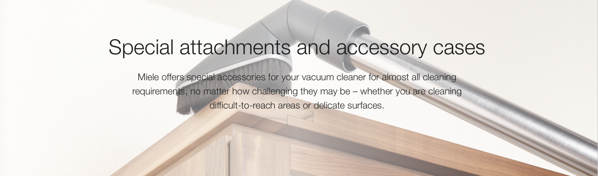 Special attachments and accessory cases
