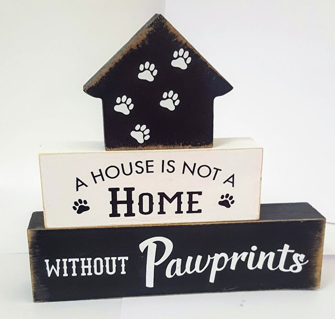 A House Is Not A Home Without Pawprints Stacking Wood Blocks