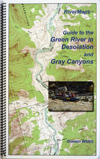RiverMaps Guide to the Green River in Desolation and Gray Canyons