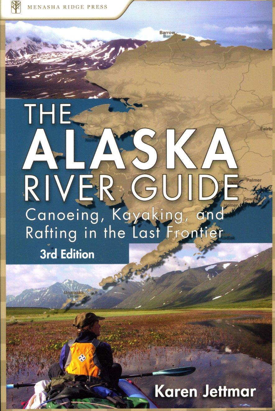 Alaska River Guide Book