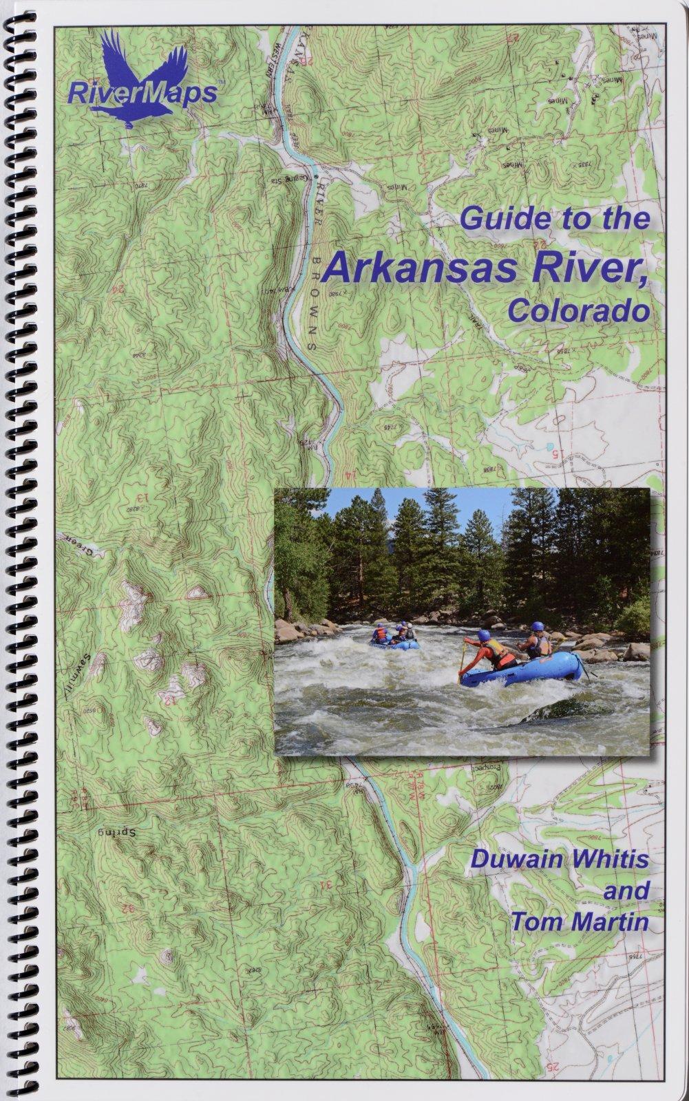 RiverMaps Guide to the Arkansas River, Colorado
