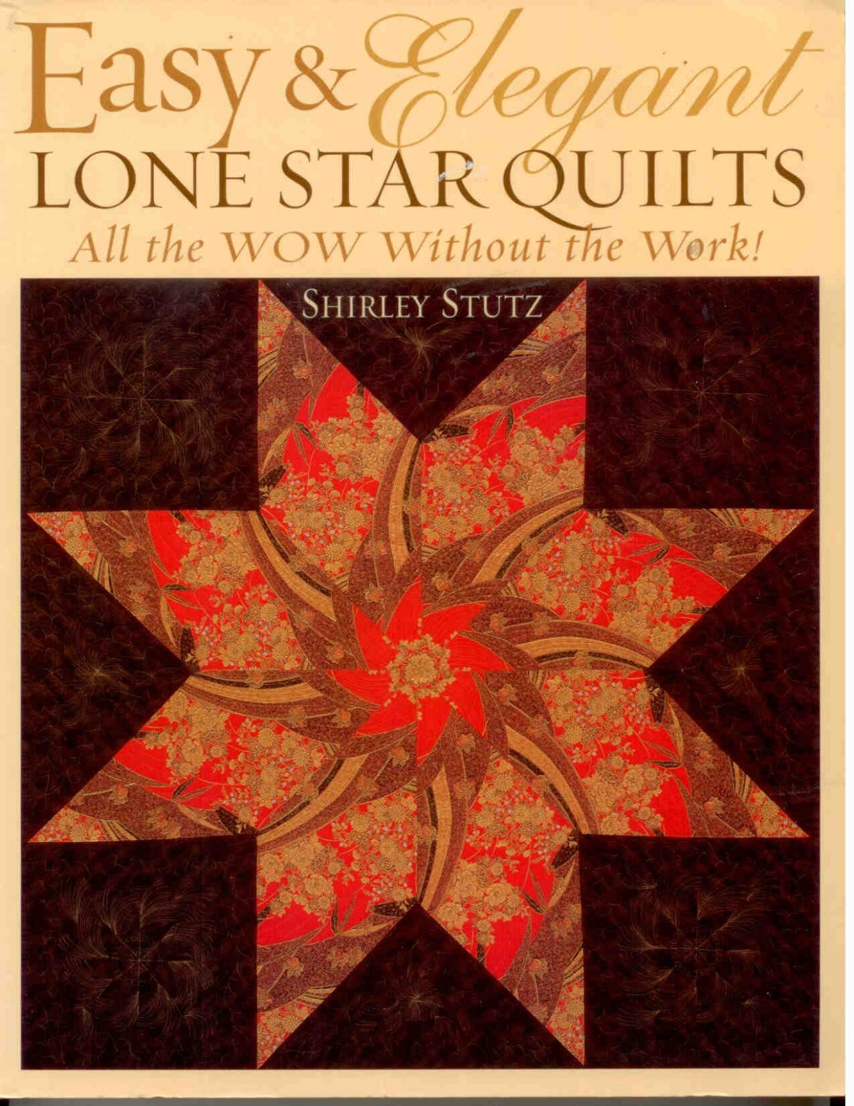 Easy & Elegant Lone Star Quilts Book