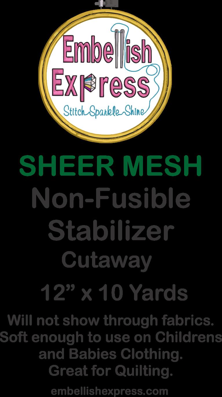 Embellish Express Sheer Mesh Stabilizer