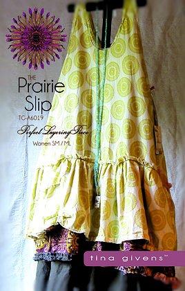 The Prairie Slip