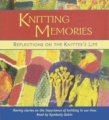 Knitting Memories - AUDIO