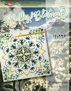 ***NEW*** VALLEY BLOSSOMS PATTERN BY QUILTWORX