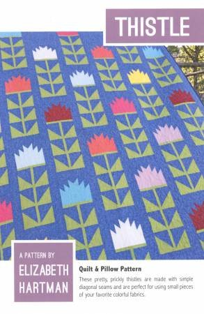 Thistle Quilt Pattern by Elizabeth Hartman
