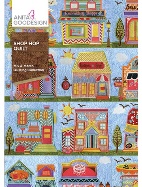 Anita Goodesign Full Shop Hop Quilt