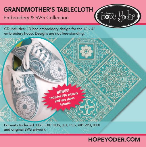 Hope Yoder Grandmother's Tablecloth Embroidery & SVG Collection