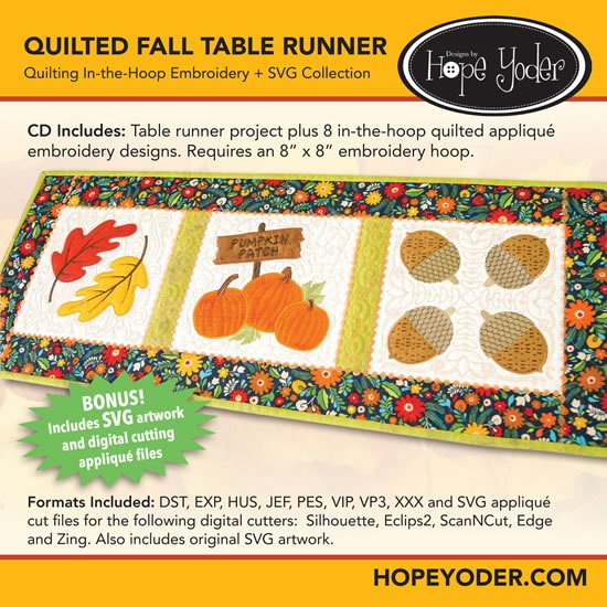 Hope Yoder Quilted Fall Table Runner Embroidery + SVG Collection