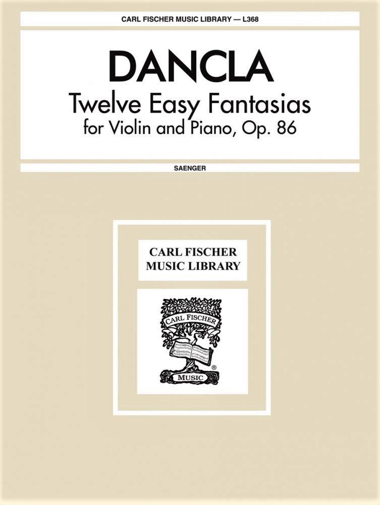 12 Easy Fantasias Op 86  - Dancla - Violin Piano - Saenger - Fischer