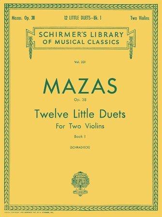 12 Little Duets Op 38 Book 1 -  Mazas - Violin - Schradieck - G.Schirmer