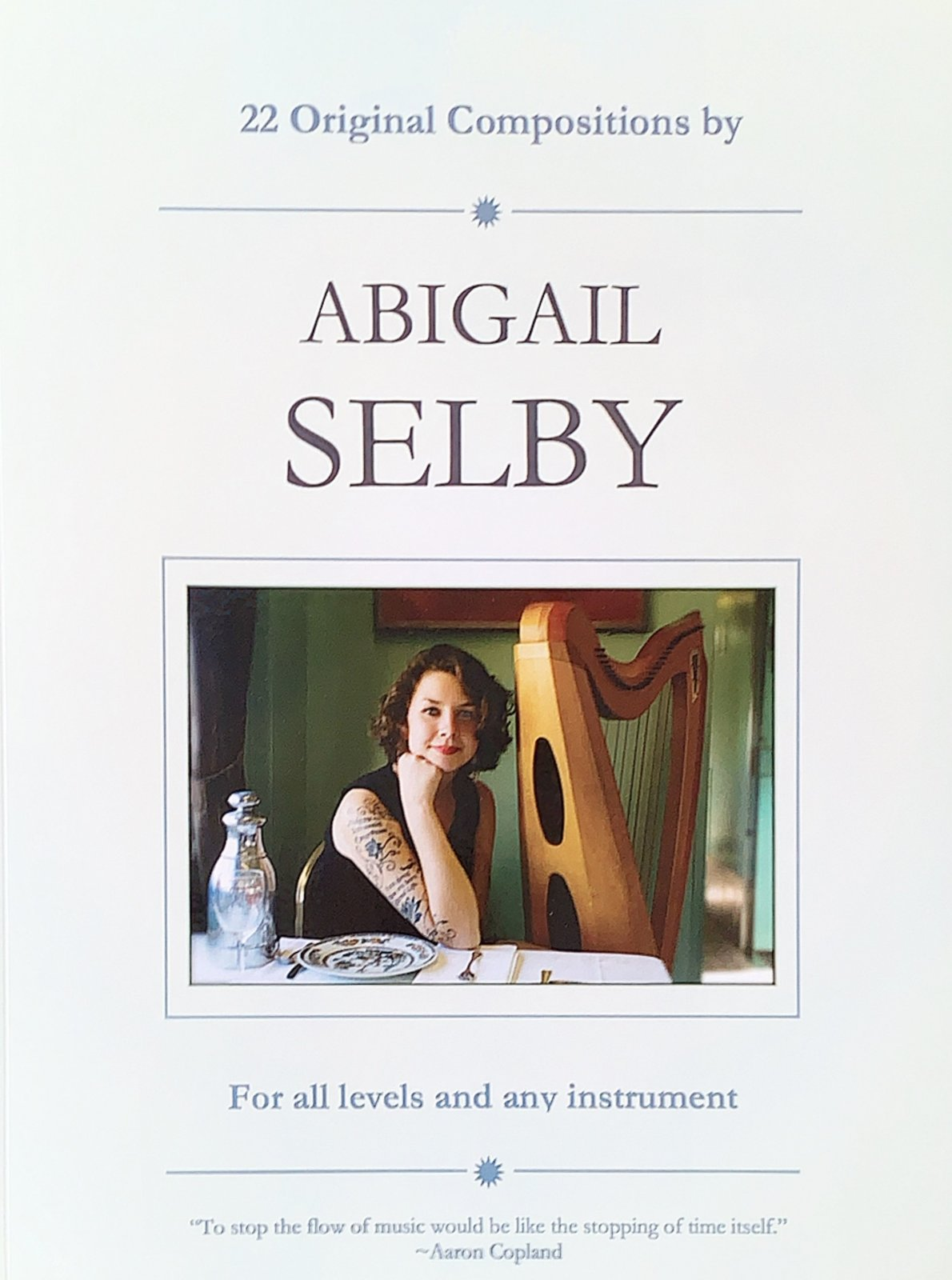 22 Original Compositions by Abigail Selby