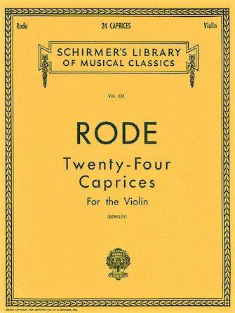 24 Caprices - Rode - Violin - Berkley - G.Schirmer
