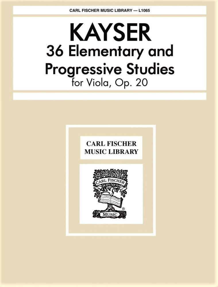 36 Elementary and Progressive Studies Op 20 - Viola - Kayser - Lesinsky - Fischer