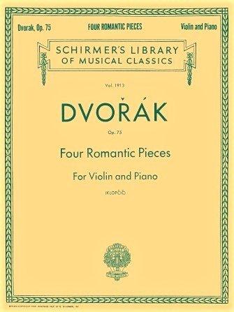 4 Romantic Pieces Op 75 - Dvorak - Violin Piano - Klopcic - G.Schirmer