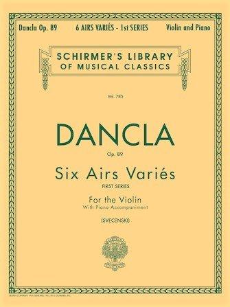 6 Airs Varies Op 89 - Dancla - Violin Piano - Svecenski - G.Schirmer