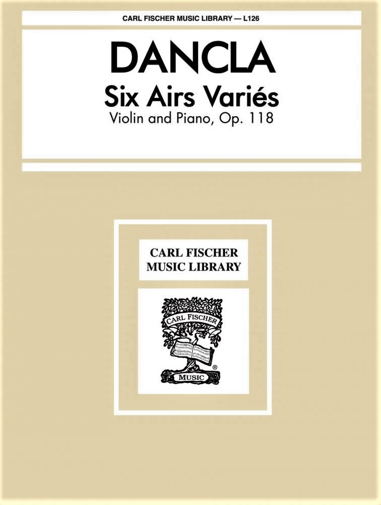 6 Airs Varies Op 118 - Dancla - Violin Piano - Fischer