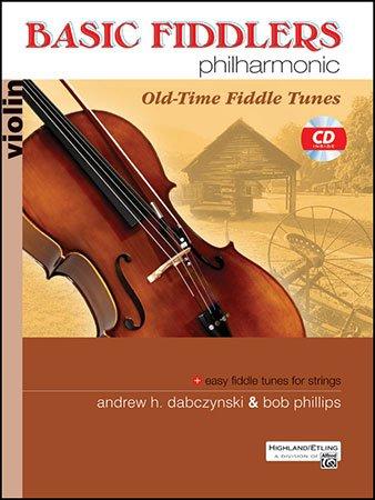 Basic Fiddlers Philharmonic - Book with CD - arr. Andrew Dabsczynski Bob Phillips - Etling