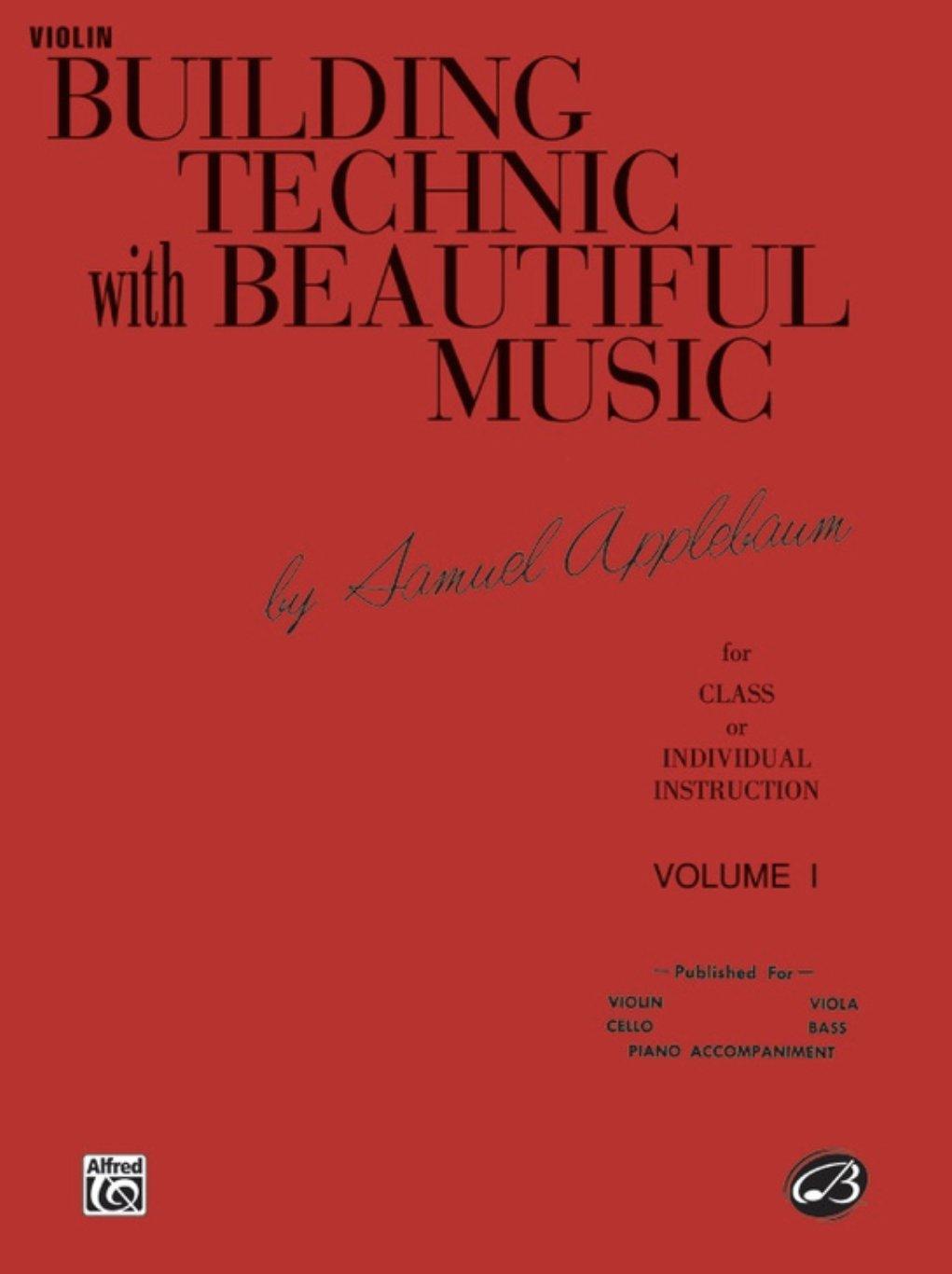 Building Technic with Beautiful Music Vol 1 - Applebaum - Violin - Belwin
