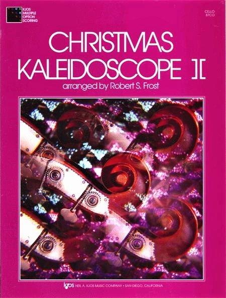 Christmas Kaleidoscope II - Frost - Cello - Kjos