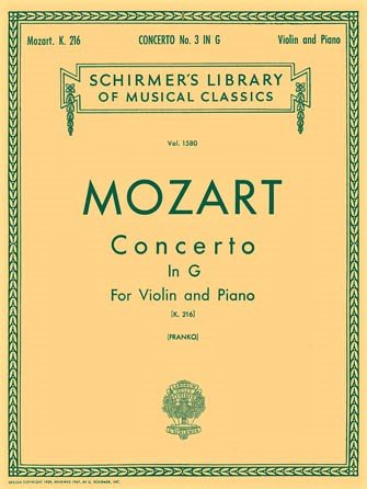 Concerto # 3 in G Major K216 - Mozart - Violin Piano - Franko - G.Schirmer