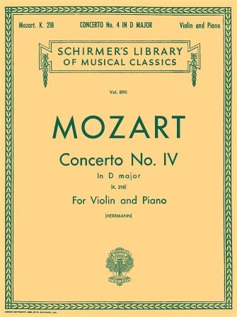 Concerto # 4 in D Major K 218 - Mozart  - Violin Piano - Herrmann - G.Schirmer