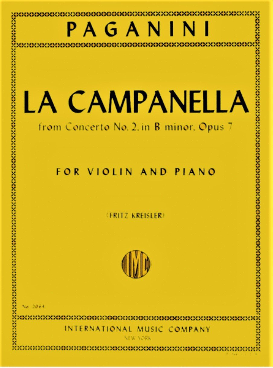 Concerto # 2 in B Minor Op 7 La Campanella The Bell - Paganini - Violin and Piano - Kreisler - International
