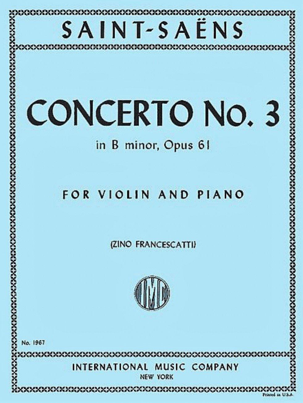 Concerto # 3 in B minor Op 61 - Saint-Saens - Violin - Francescatti - International
