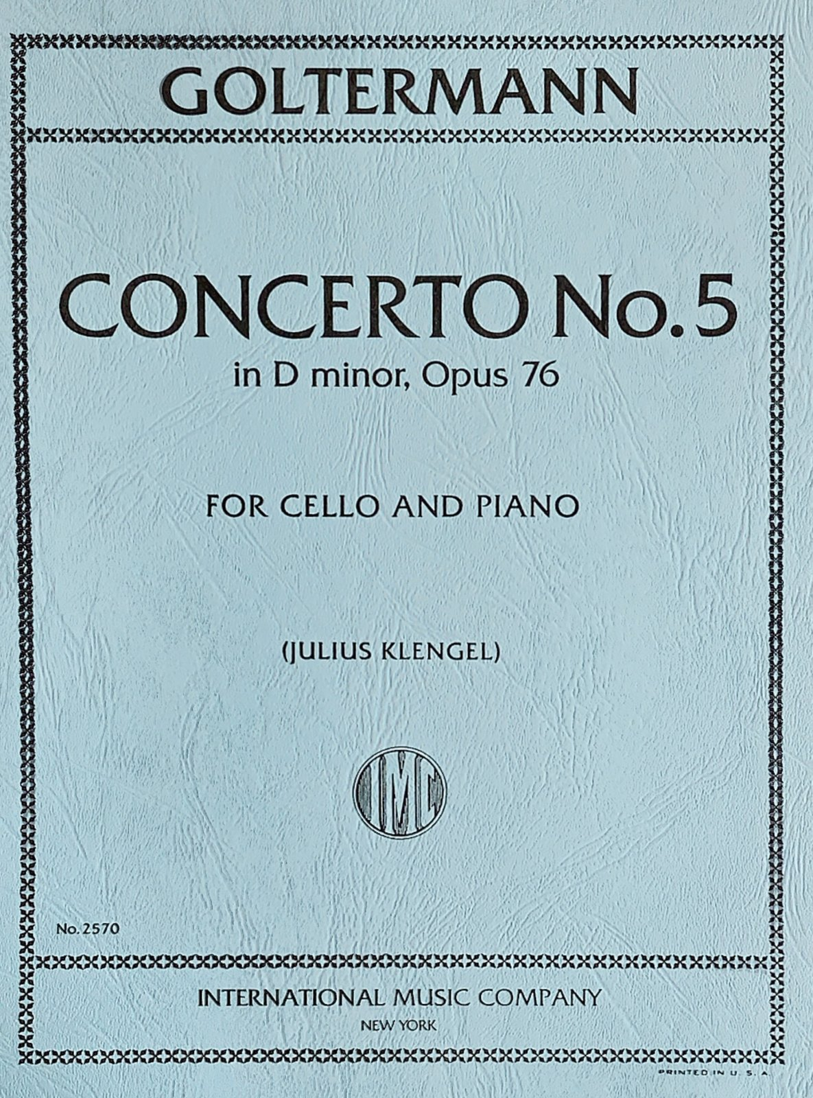 Concerto # 5 in D Minor Op 76 - Goltermann - Cello - Klengel - International