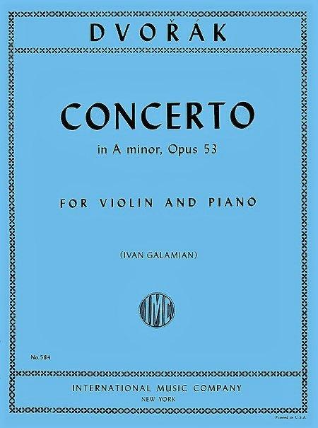 Concerto in A minor Op 53 - Violin and Piano - Dvorak - Galamian - International