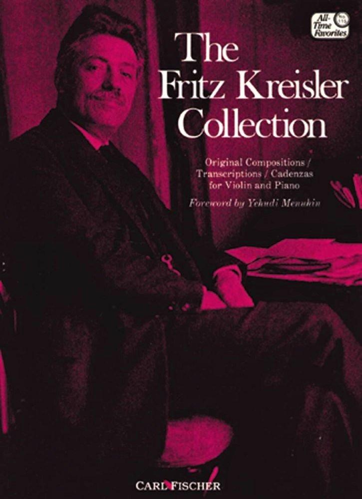 The Fritz Kreisler Collection Vol 1- Kreisler - Violin  - Fischer