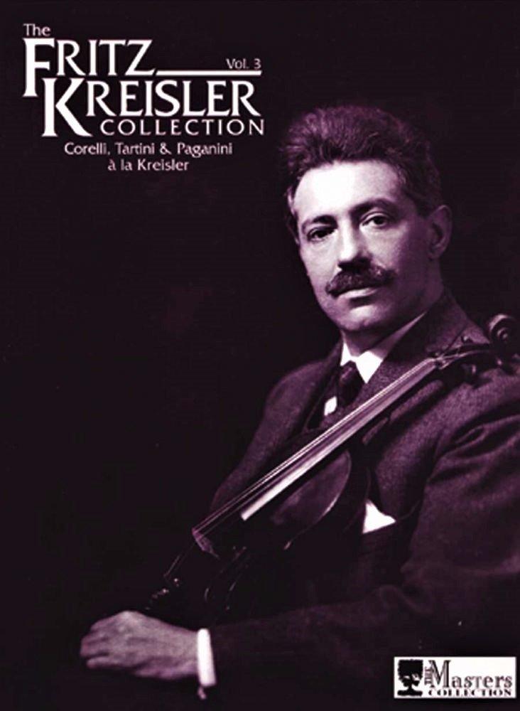 The Fritz Kreisler Collection Vol 3 - Kreisler - Violin  - Fischer