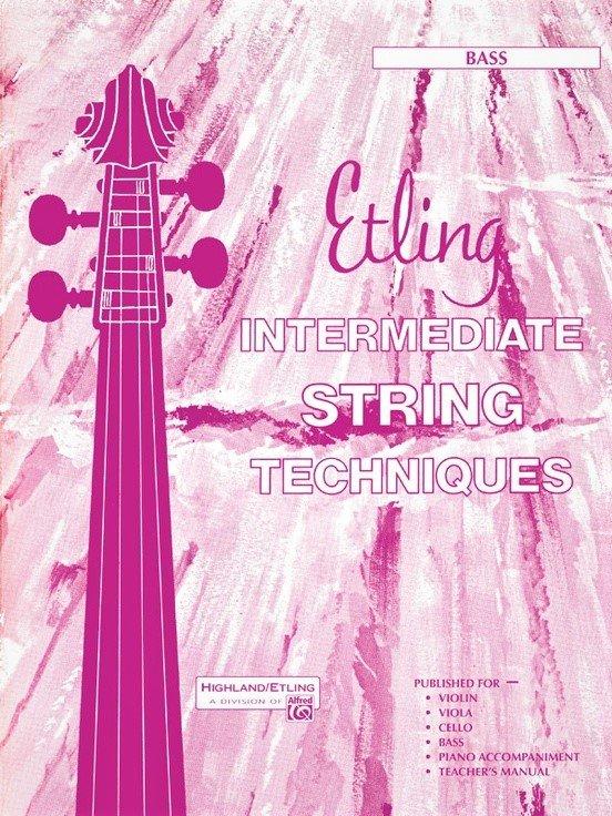 Intermediate String Techniques - Etling  - Bass - Alfred