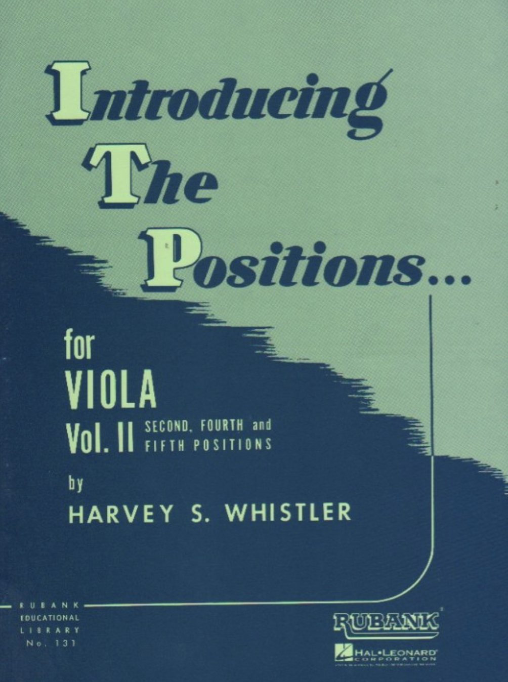 Introducing the Positions for Viola Vol 2 - Whistler - Rubank