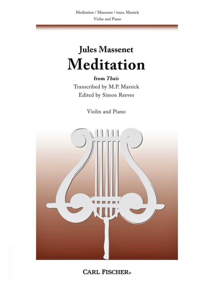 Meditation from Thais - Massenet - Violin Piano - Marsick - Reeves - Fischer