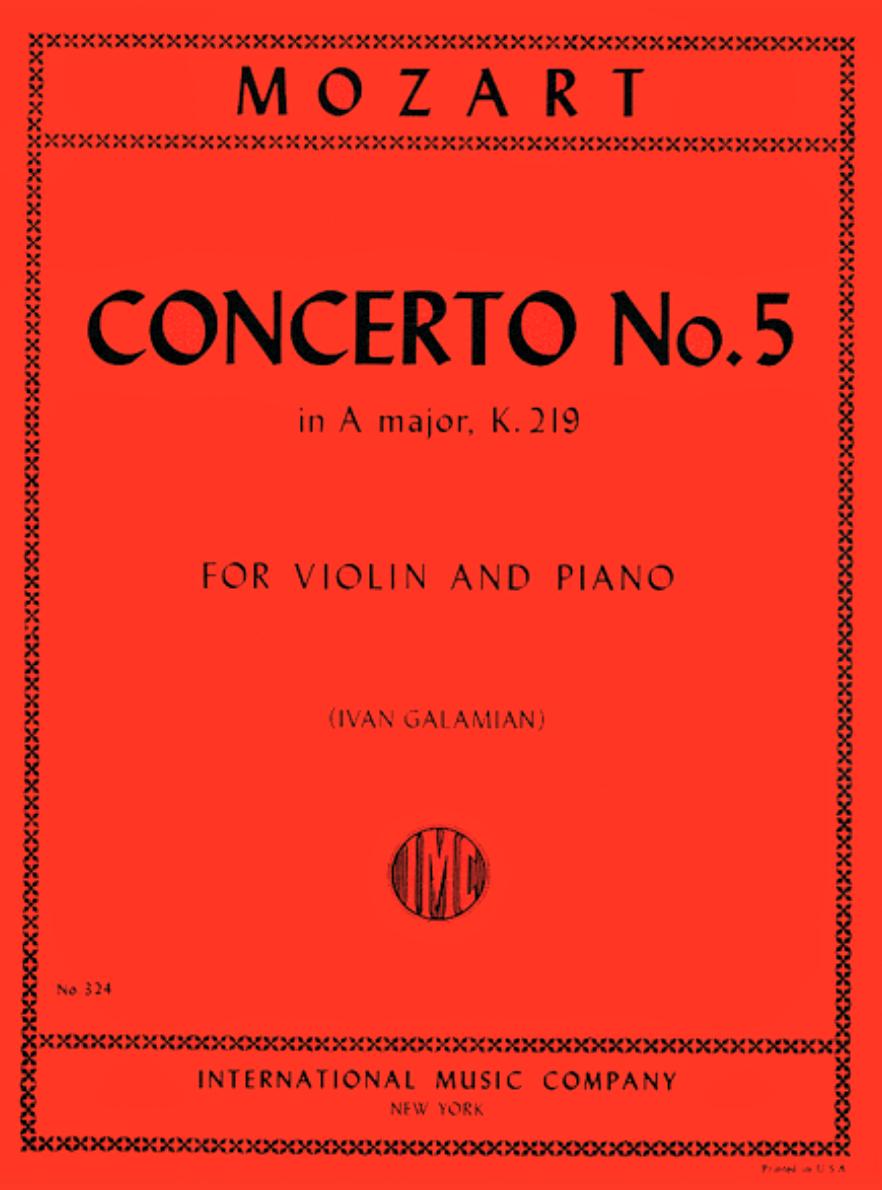 Concerto # 5 in A Major K 219 - Mozart - Violin - Galamian - International