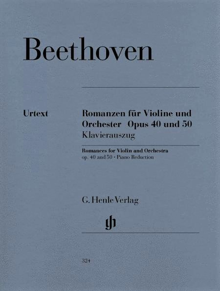 Romances for Violin and Orch Op 40 and 50 - Beethoven - Violin Piano - Henle