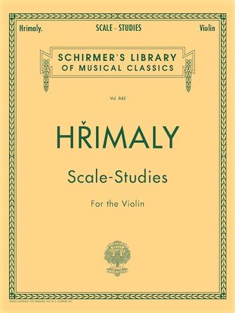 Scale Studies for the Violin  - Hrimaly - Violin - G.Schirmer