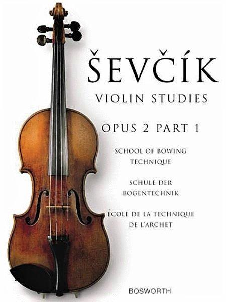 Violin Studies Opus 2 Part 1 - Sevcik - School of Bowing Technique - Bosworth