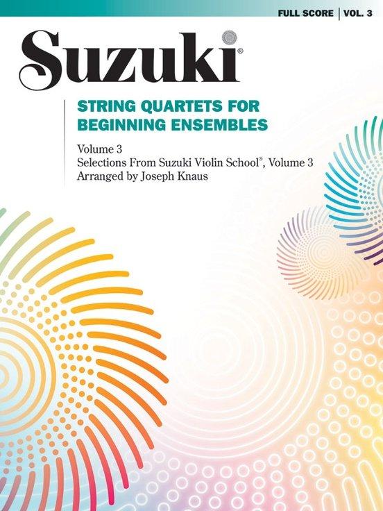 String Quartets for Beginning Ensembles Vol 3 - Suzuki - Quartet - Summy-Birchard