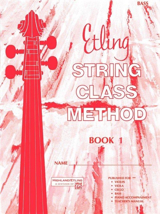 String Class Method Book 1 - Etling - Bass - Alfred