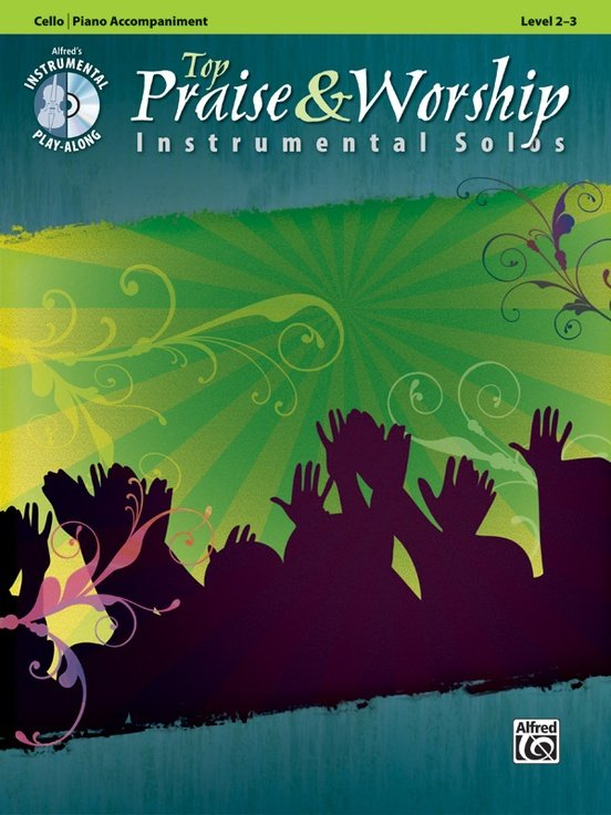 Top Praise and Worship Instrumental Solos - Cello - Galliford - Alfred