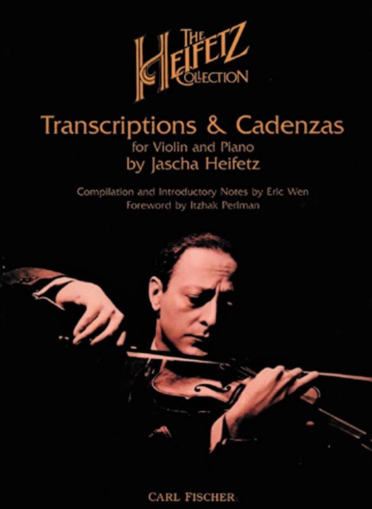 Transcriptions and Cadenzas - Heifetz - Violin Piano - Fischer