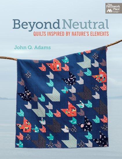 Beyond Neutral by John Q Adams