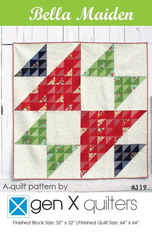 Bella Maiden Paper Pattern Gen X Quilters