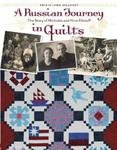 A Russian Journey in Quilts